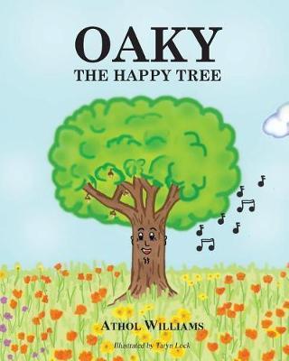 Oaky the Happy Tree by Athol Williams