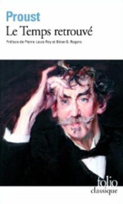 Le temps retrouve by Marcel Proust
