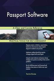 Passport Software a Clear and Concise Reference by Gerardus Blokdyk