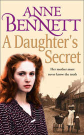 A Daughter's Secret by Anne Bennett image