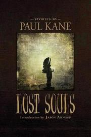 Lost Souls by Paul Kane