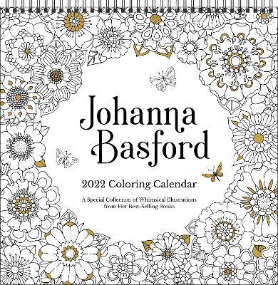 Johanna Basford 2022 Coloring Wall Calendar by Johanna Basford