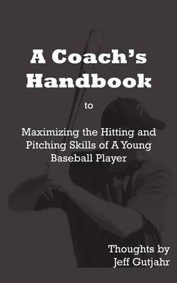 A Coach's Handbook by Jeff Gutjahr