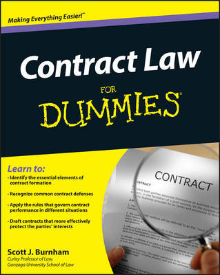 Contract Law For Dummies by Scott J Burnham