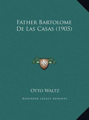 bartolome de las casas book review An account, much abbreviated, of the destruction of the indies, with related texts by bartolomé de las casas franklin w knight andrew hurley hackett, 2003 read preview overview indian freedom: the cause of bartolome de las casas, 1484-1566.