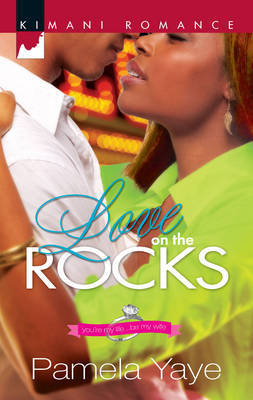 Love on the Rocks by Pamela Yaye
