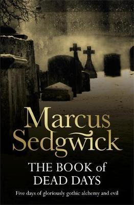 The Book of Dead Days by Marcus Sedgwick image