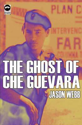 The Ghost of Che Guevara by Jason Webb image