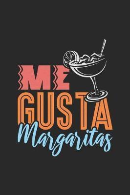 Me Gusta Margaritas by Roasting Pumpkins