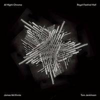 All Night Chroma by James McVinnie