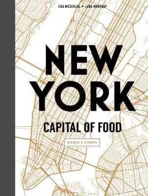 New York Capital of Food by Lisa Nieschlag image