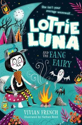 Lottie Luna and the Fang Fairy by Vivian French