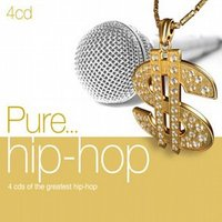 Pure... Hip Hop (4CD) by Various image