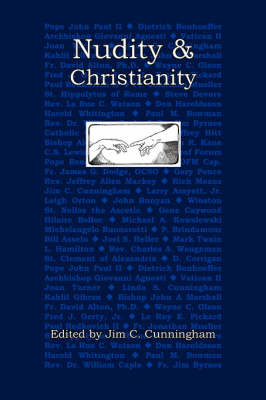 Nudity and Christianity by Jim C. Cunningham image