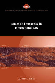 Ethics and Authority in International Law by Alfred P. Rubin image