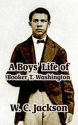 A Boys' Life of Booker T. Washington by W.C. Jackson image