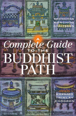 A Complete Guide To The Buddhist Path, A by Khenchen Konchog Gyaltshen image