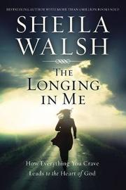 The Longing in Me by Sheila Walsh image