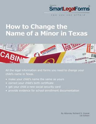 How to Change the Name of a Minor in Texas by Richard S Granat