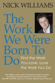 The Work We Were Born To Do by Nick Williams