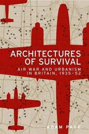 Architectures of Survival by Adam Page