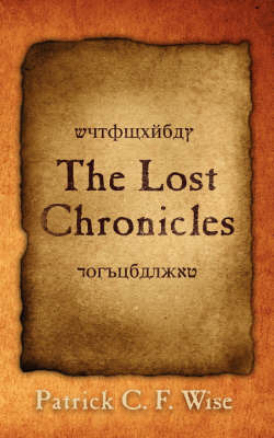 The Lost Chronicles by Patrick C. F. Wise image