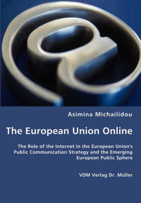 The European Union Online by Asimina Michailidou
