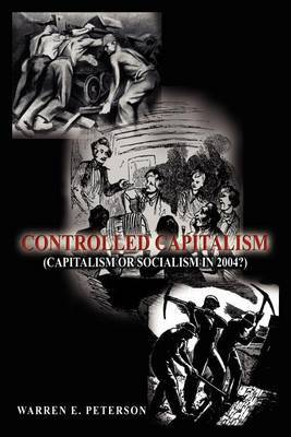 Controlled Capitalism by Warren E. Peterson image