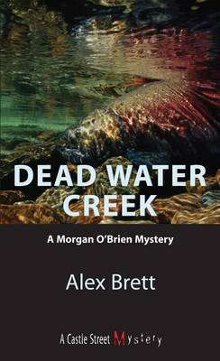 Dead Water Creek by Alex Brett image