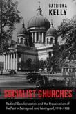 Socialist Churches by Catriona Kelly