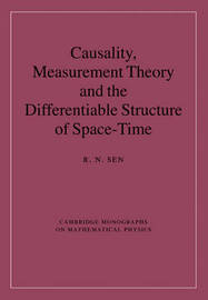 Cambridge Monographs on Mathematical Physics by R.N. Sen