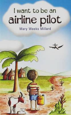 I Want to be an Airline Pilot by Mary Weeks Millard image