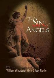 The Sin of Angels by William Winchester Nivin