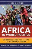 Africa in World Politics, 6th Edition by John W Harbeson