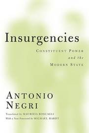 Insurgencies by Antonio Negri
