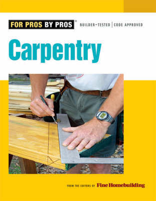 "Carpentry by ""Fine Homebuilding"""