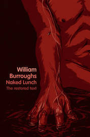 Naked Lunch: The Restored Text by William Burroughs image