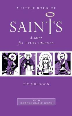 A Little Book of Saints by Tim Muldoon image