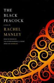 The Black Peacock by Rachel Manley