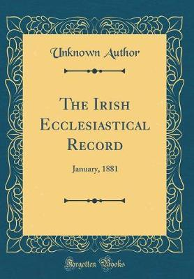 The Irish Ecclesiastical Record by Unknown Author