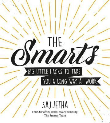 The Smarts by Saj Jetha