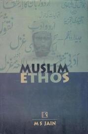 Muslim Ethos by M.S. Jain image