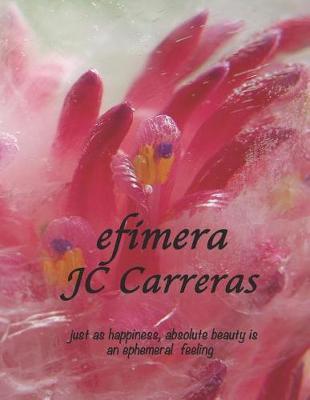 efimera by Jc Carreras