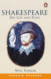 Shakespeare: His Life and Plays by W. Fowler image