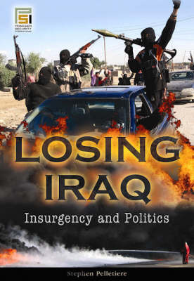 Losing Iraq by Stephen C Pelletiere image