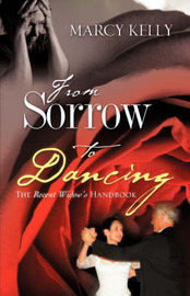 From Sorrow to Dancing by Marcy Kelly image