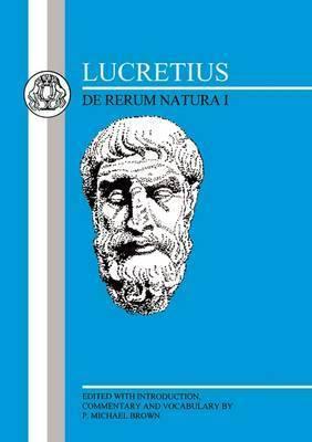 De Rerum Natura: Bk.1 by Titus Lucretius Carus