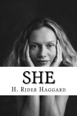"does h rider haggard's novel she Does h rider haggard's novel 'she: a history of adventure' promote gender equality ""she"" tells the story of three white englishmen who become shipwrecked during their voyage to africa, leaving them amongst the predominantly black amahagger tribe, who are supremely ruled by a white goddess, ayesha (or 'she'."