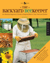 The Backyard Beekeeper - Revised and Updated by Kim Flottum image