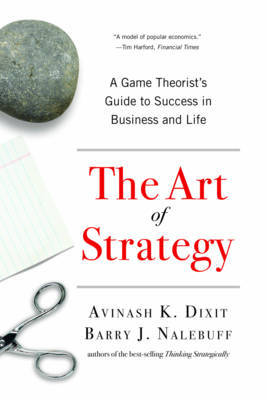 The Art of Strategy by Avinash K Dixit